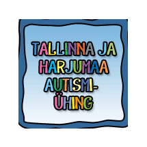 The Autism Society of Tallinn and Harju County