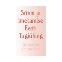 Sünni ja Imetamise Eesti Tugiühing: e-imetamisnõustamine eriolukorra ajal