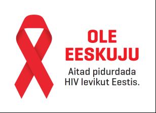 Ole eeskuju – aita pidurdada HIV levikut Eestis! (Kohtla-Järve)